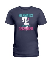 Mermaids Are Born in December Ladies T-Shirt thumbnail