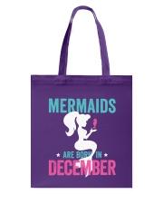 Mermaids Are Born in December Tote Bag thumbnail