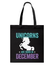 Unicorns Are Born in December Tote Bag thumbnail