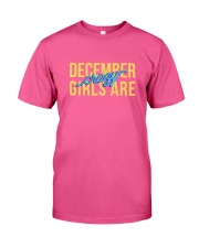 December Girls are Crazy Classic T-Shirt front