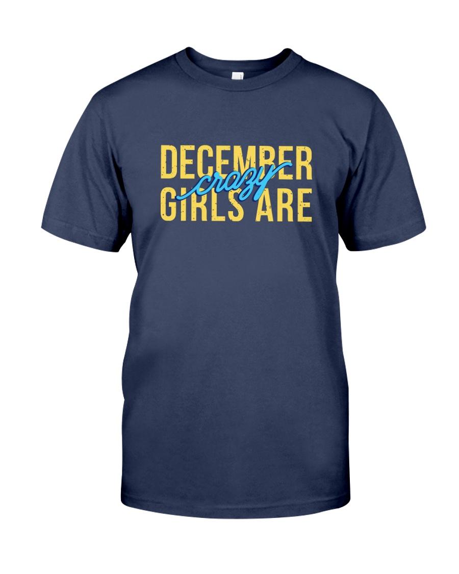 December Girls are Crazy Premium Fit Mens Tee