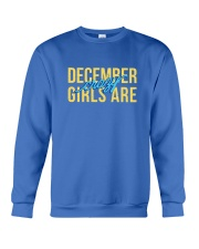 December Girls are Crazy Crewneck Sweatshirt front