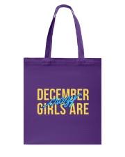 December Girls are Crazy Tote Bag back