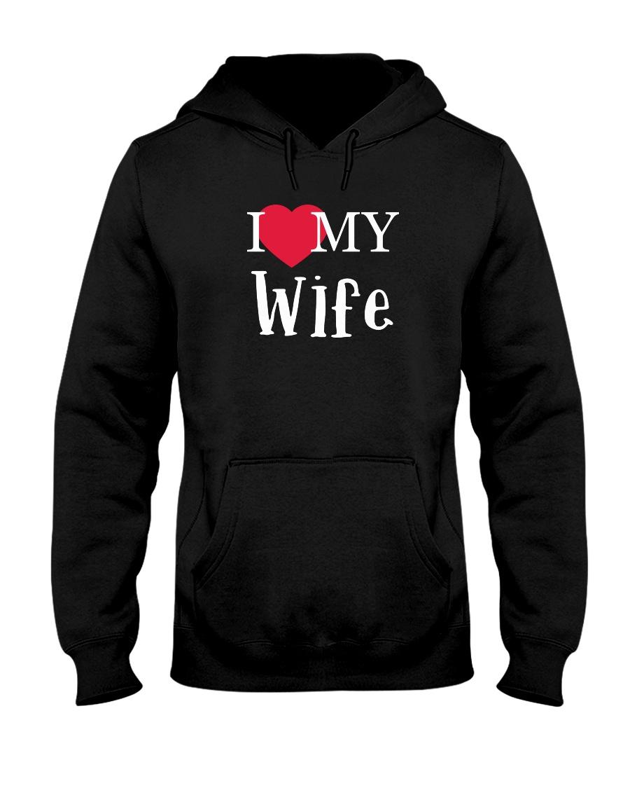 I Love My Wife Hooded Sweatshirt