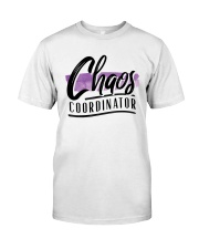 Chaos Coordinator Classic T-Shirt front