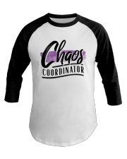 Chaos Coordinator Baseball Tee thumbnail