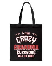I'm That Crazy Grandma Tote Bag thumbnail