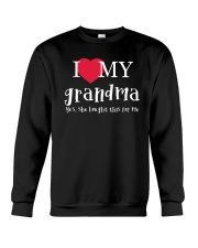 I Love My Grandma - Yes She Bought This For Me Crewneck Sweatshirt thumbnail