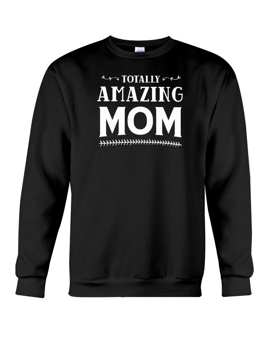 Totally Amazing Mom Crewneck Sweatshirt