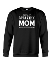 Totally Amazing Mom Crewneck Sweatshirt thumbnail