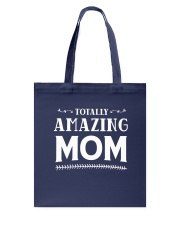Totally Amazing Mom Tote Bag thumbnail