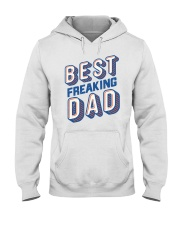 Best Freaking Dad Hooded Sweatshirt front
