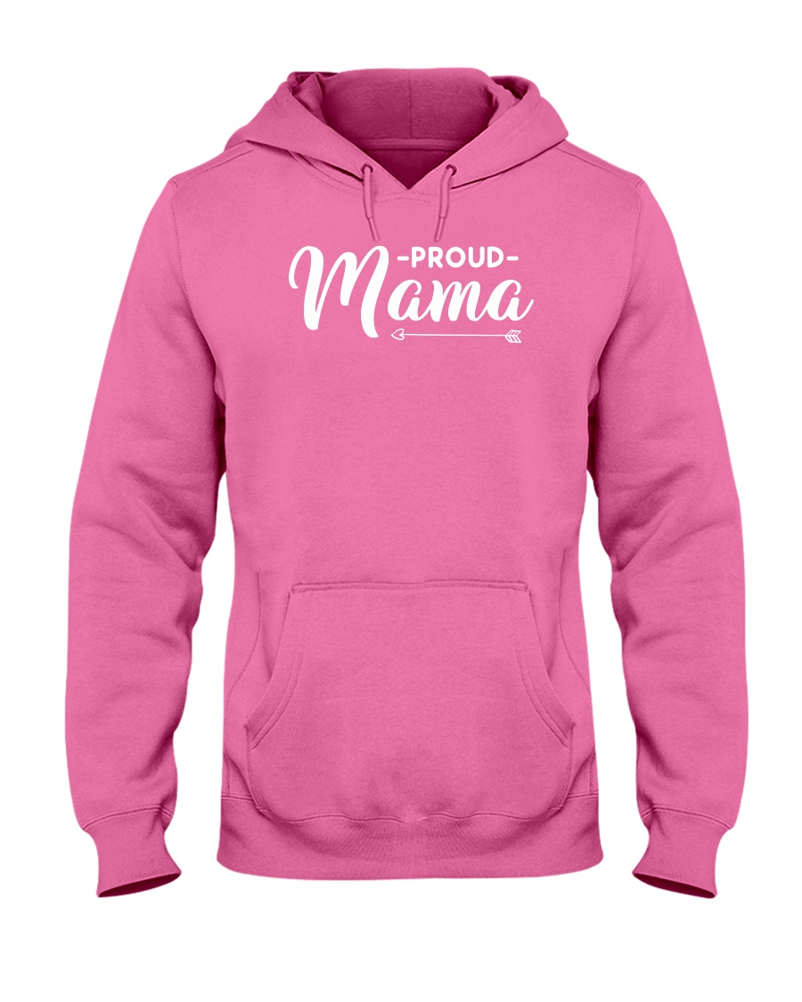Proud Mama Hooded Sweatshirt