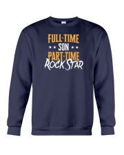 Full Time Son Part Time Rockstar  Crewneck Sweatshirt thumbnail