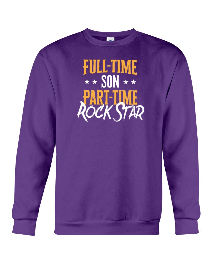 Full Time Son Part Time Rockstar  Crewneck Sweatshirt