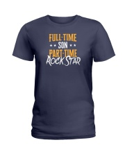 Full Time Son Part Time Rockstar  Ladies T-Shirt thumbnail