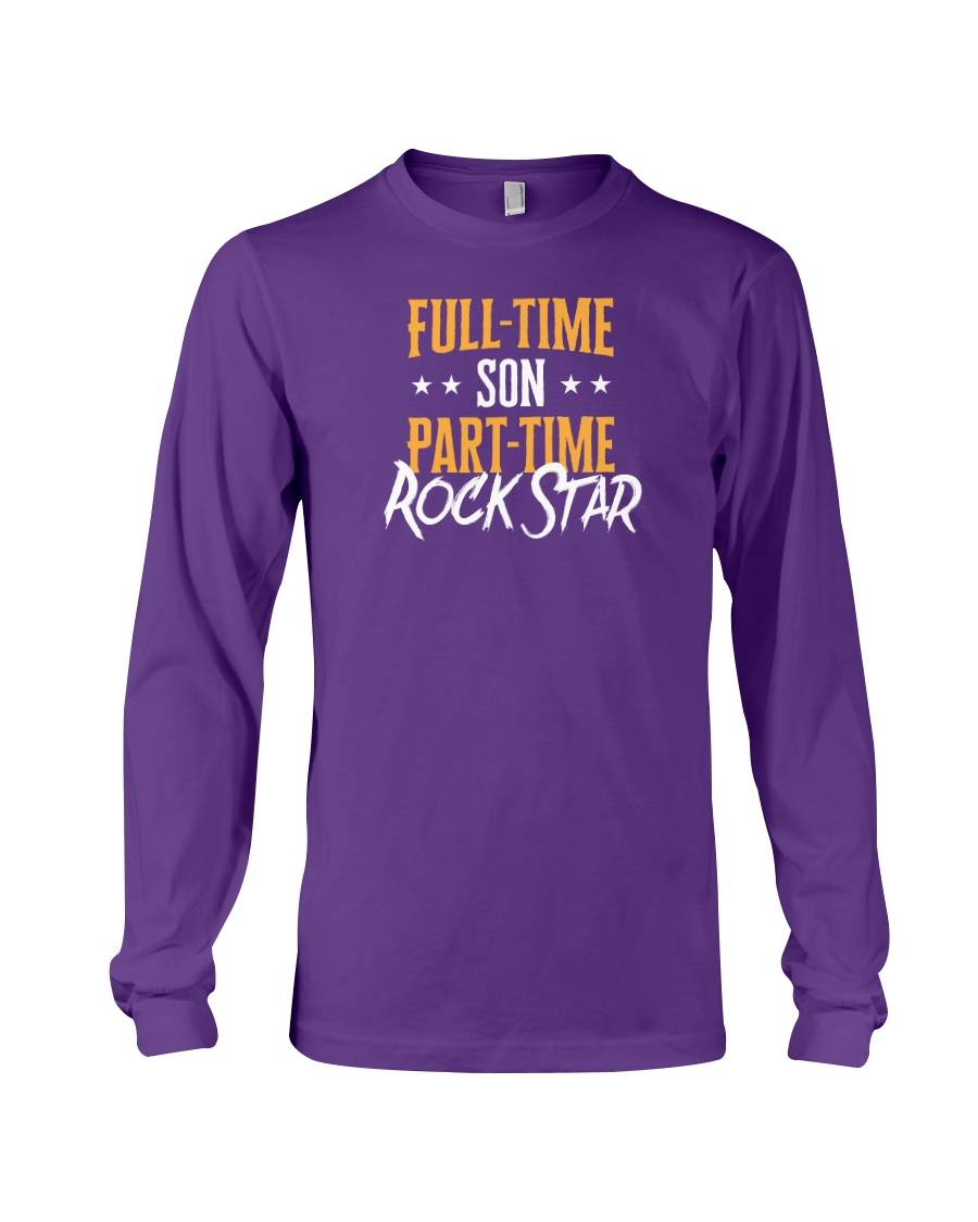 Full Time Son Part Time Rockstar  Long Sleeve Tee