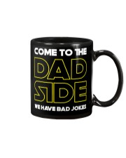 Come to the Dad Side  Mug tile