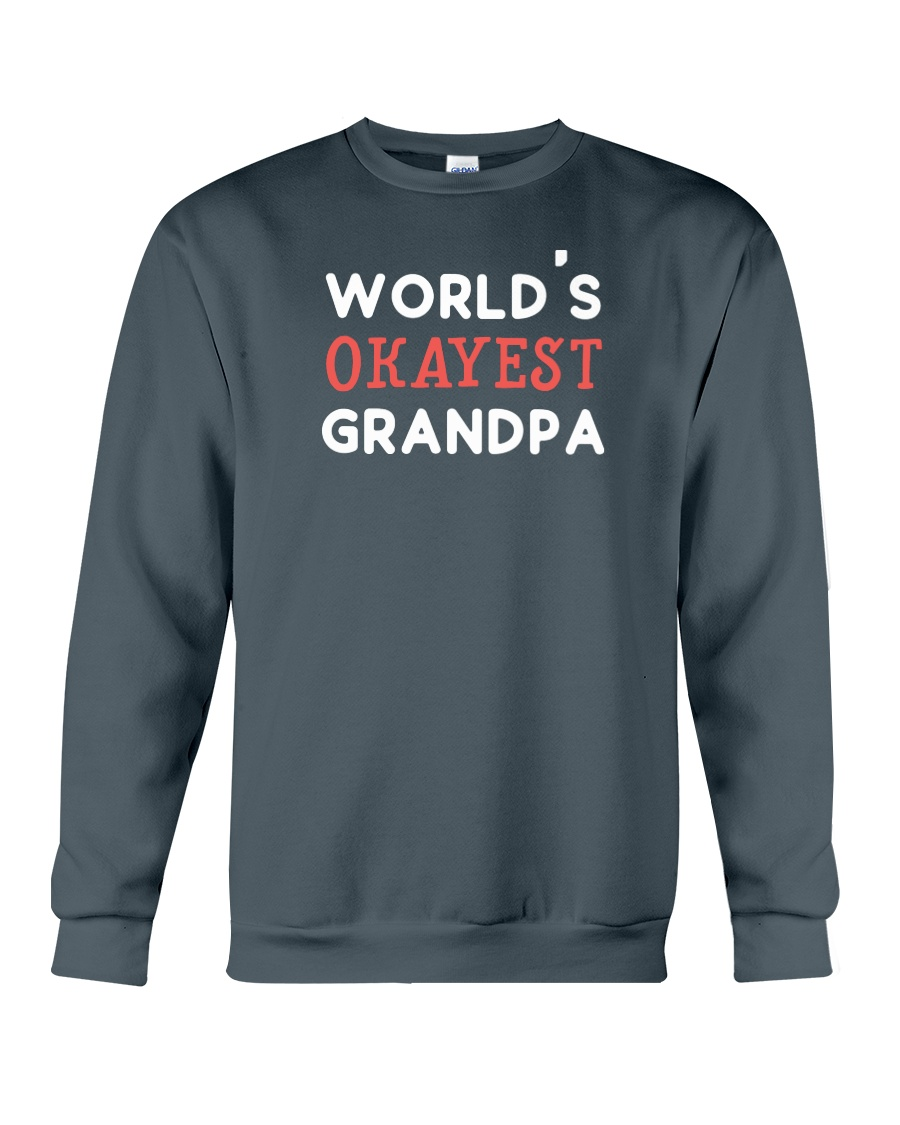 World's Okayest Grandpa Crewneck Sweatshirt