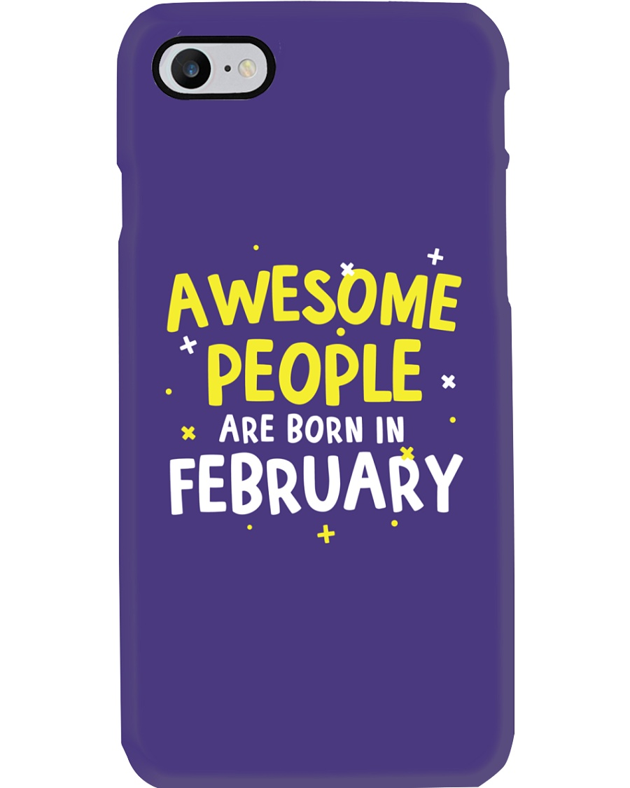Awesome People Are Born In February Phone Case