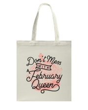 Don't Mess With a February Queen Tote Bag back