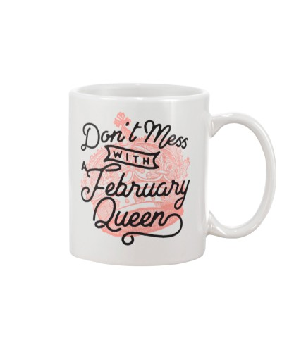 Don't Mess With a February Queen