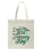 Don't Mess With a February King Tote Bag thumbnail