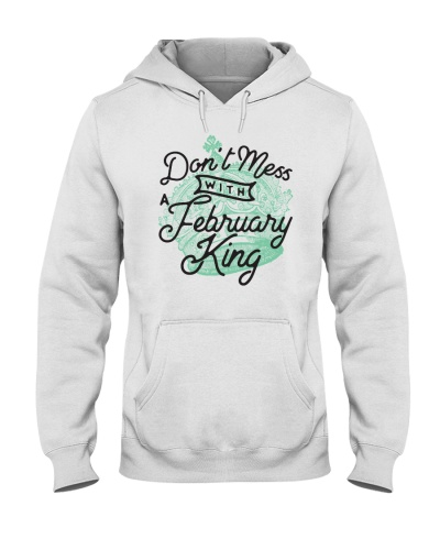 Don't Mess With a February King