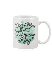 Don't Mess With a February King Mug front