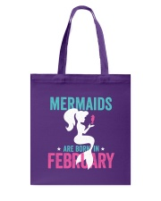 Mermaids Are Born in February Tote Bag thumbnail