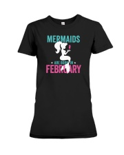 Mermaids Are Born in February Premium Fit Ladies Tee thumbnail