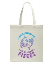 February Girl an Amazing Pisces Tote Bag thumbnail