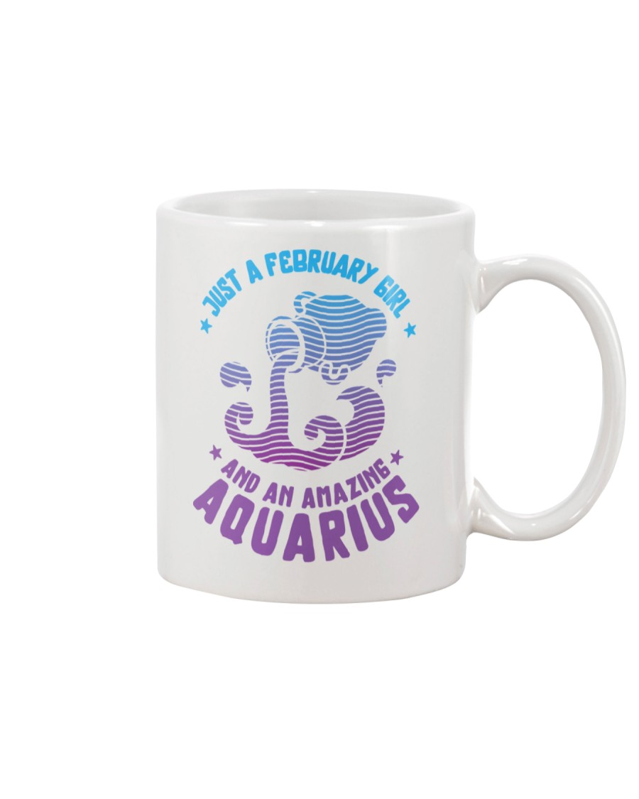 February Girl an Amazing Aquarius Mug