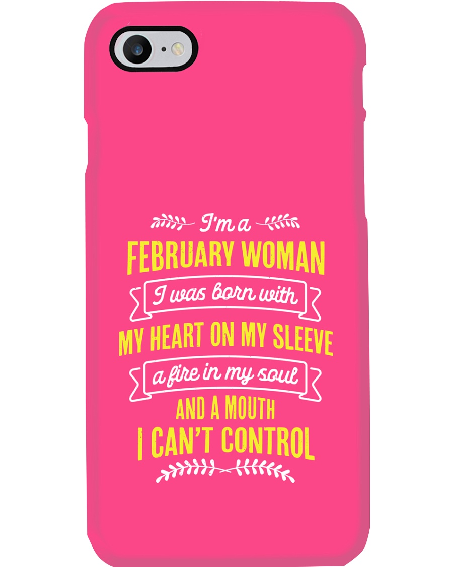 I'm a February Woman Phone Case