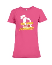 Real Women are Born in February Premium Fit Ladies Tee thumbnail