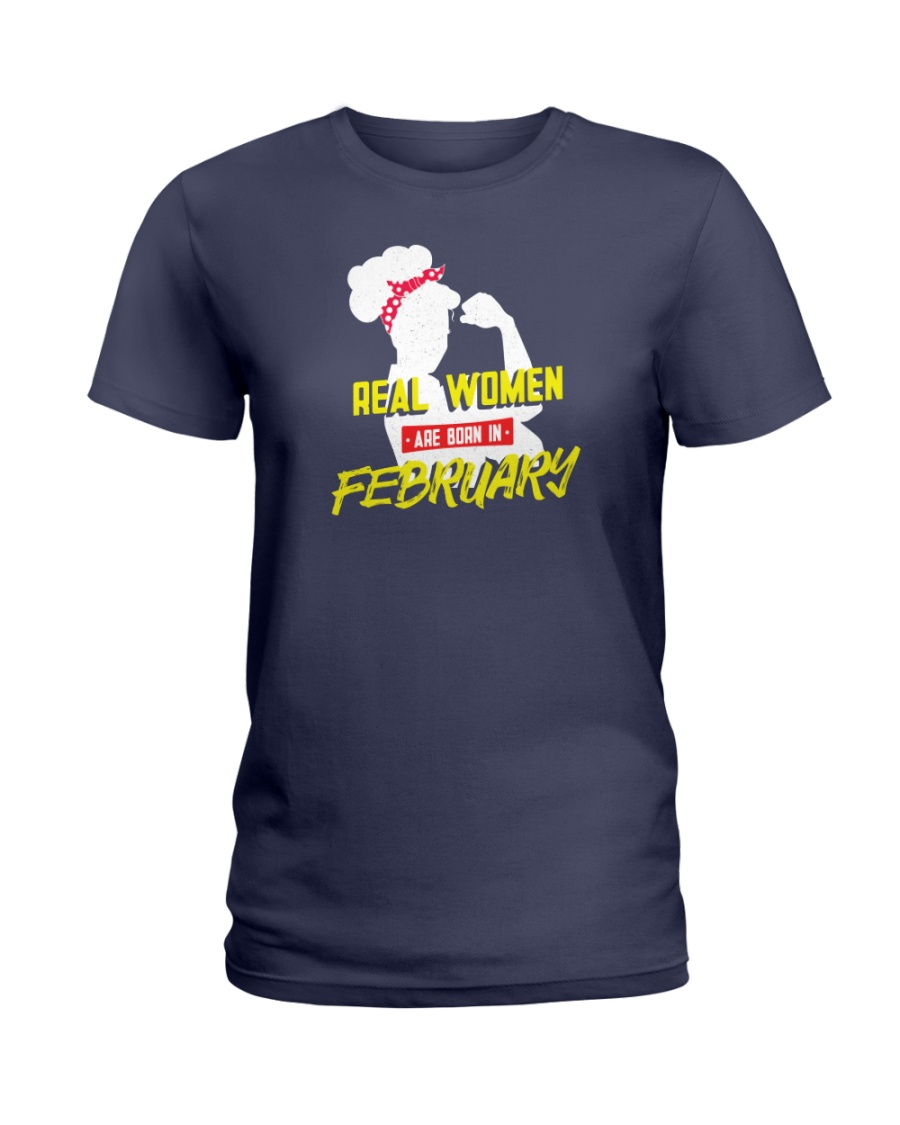 Real Women are Born in February Ladies T-Shirt