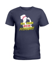 Real Women are Born in February Ladies T-Shirt front