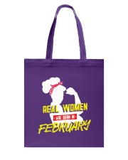 Real Women are Born in February Tote Bag back