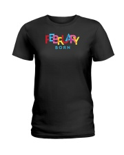 February Born Ladies T-Shirt thumbnail