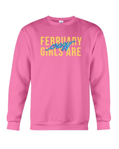 February Girls are Crazy