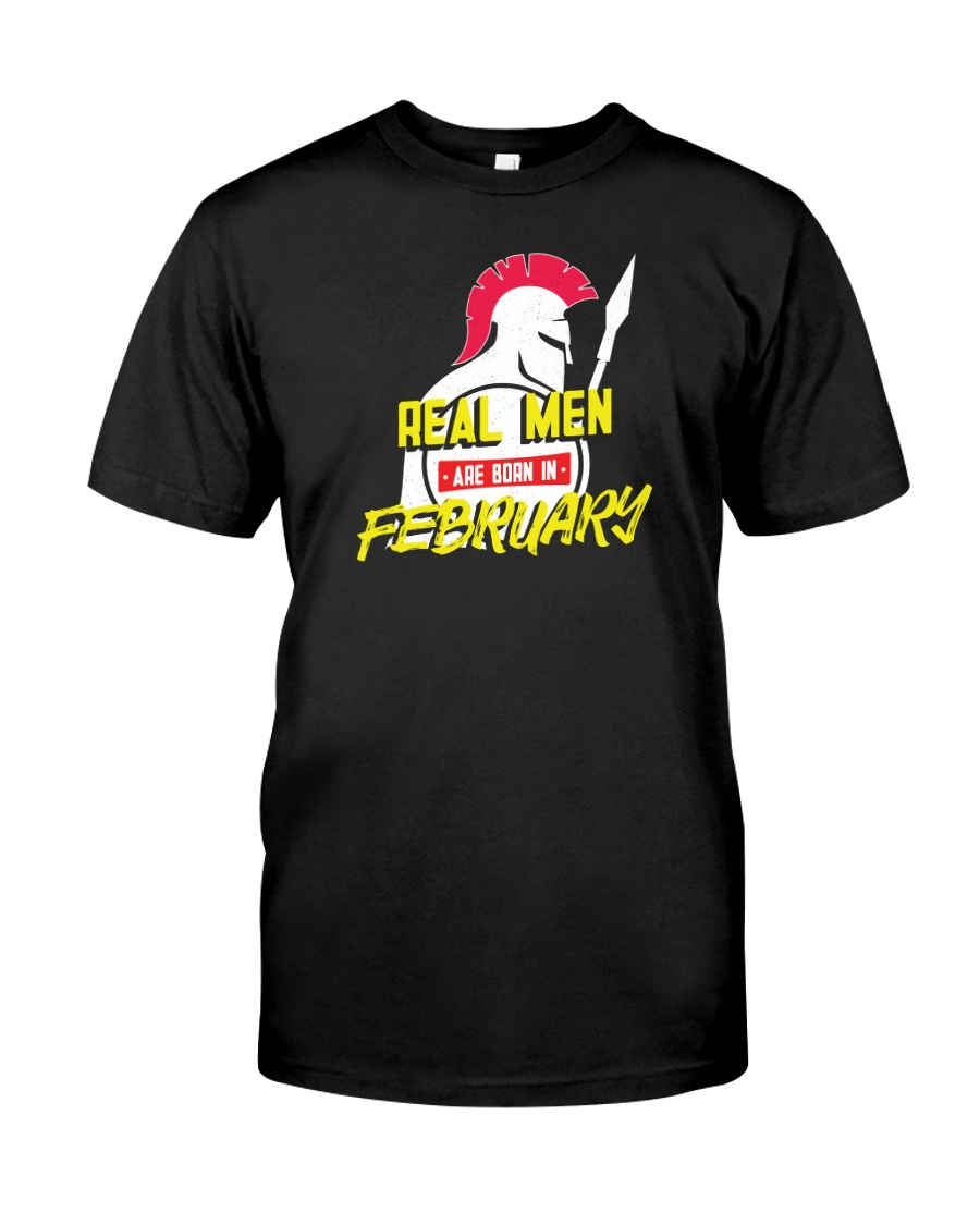 Real Men are Born in February Classic T-Shirt