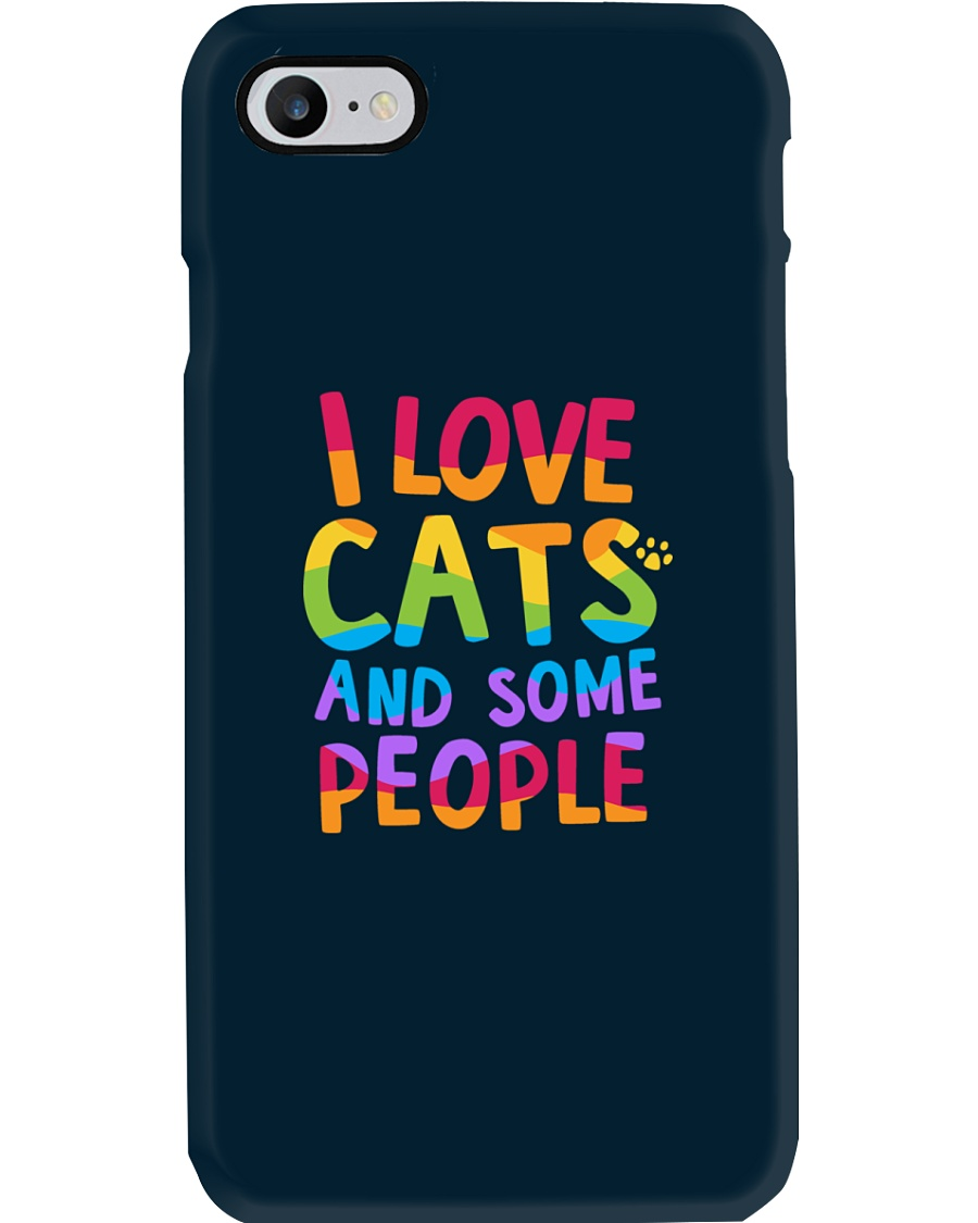 I Love Cats And Some People Phone Case