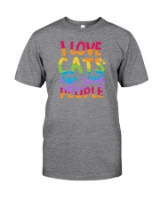 I Love Cats And Some People Classic T-Shirt front