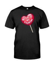 My Cat is my Valentine Classic T-Shirt front