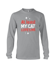 At Least My Cats Loves Me Long Sleeve Tee thumbnail