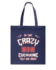 I'm that Crazy Mom Tote Bag thumbnail
