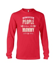 My favorite people call me mommy Long Sleeve Tee thumbnail