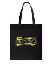 Pew Pew Tote Bag thumbnail
