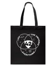 Life The Universe Everything 42 Tote Bag back