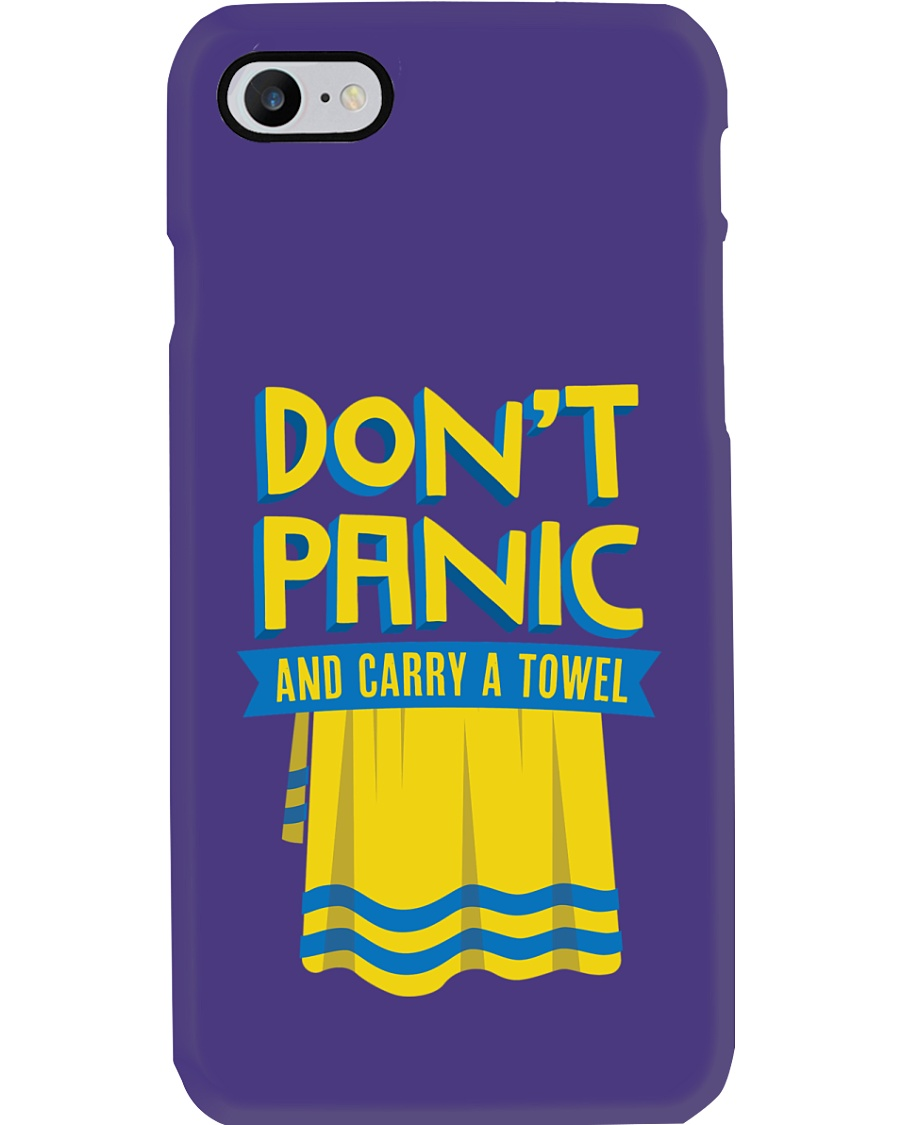 Don't Panic And Carry A Towel Phone Case